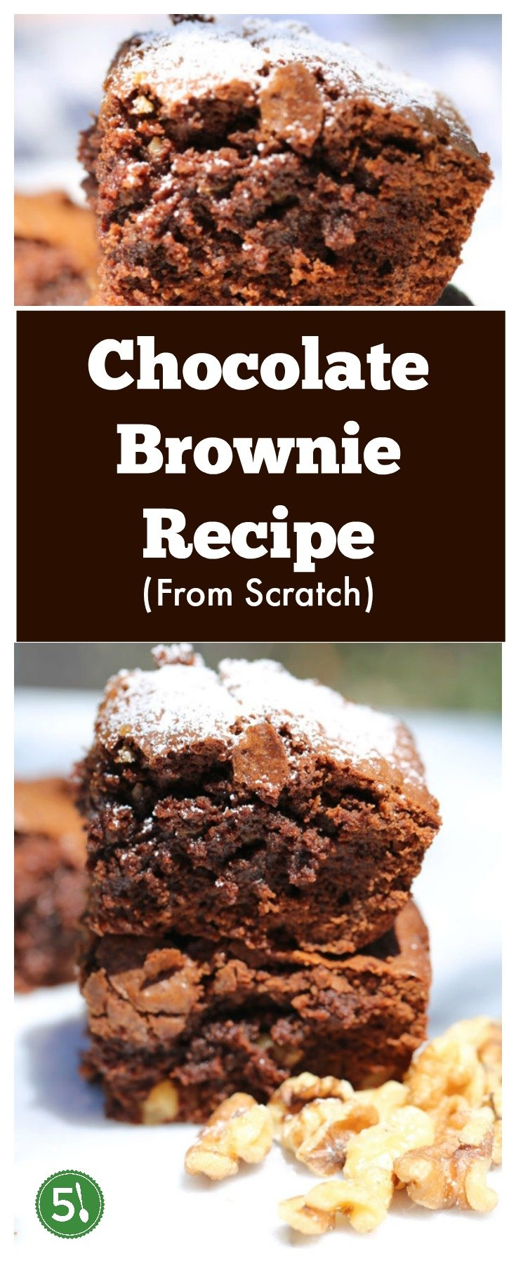 Chocolate Brownie recipe from scratch that is gooey, chocolatey and easy to whip up for a quick homemade treat.