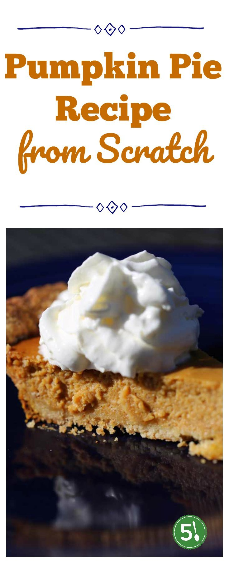 Pumpkin pie recipe from scratch from Flour Bakery.  Homemade pie crust recipe included as well.  SO delicious.