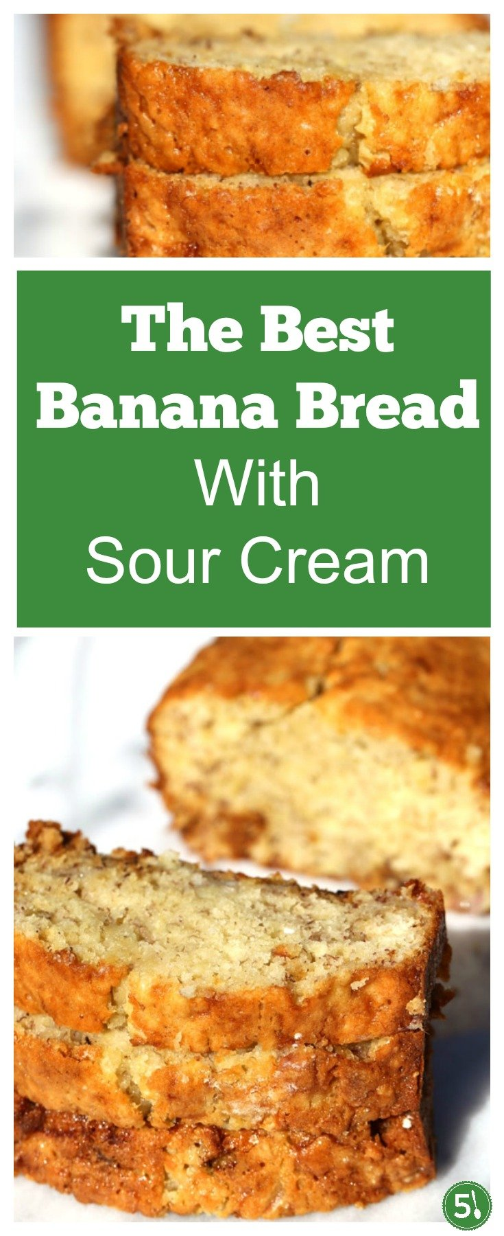 This super moist banana bread with sour cream recipe is so delicious.  The texture of this bread is soft, with a slightly crispy top, and has been voted the best banana bread by my family.