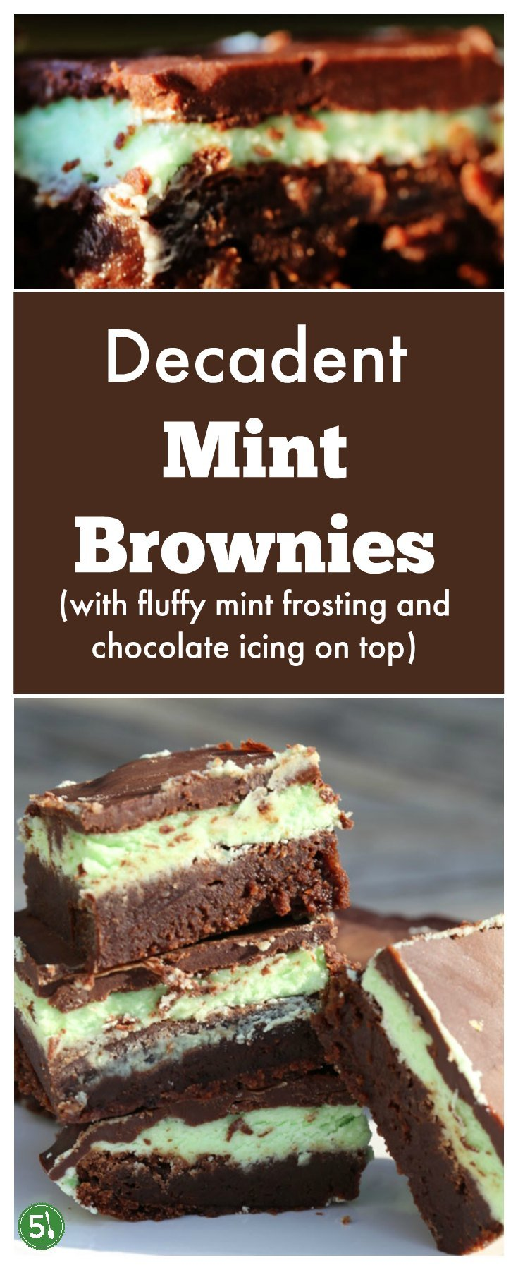 Mint brownies from scratch recipe using both chopped chocolates, and chocolate chips is decadent and on our list of favorite desserts.