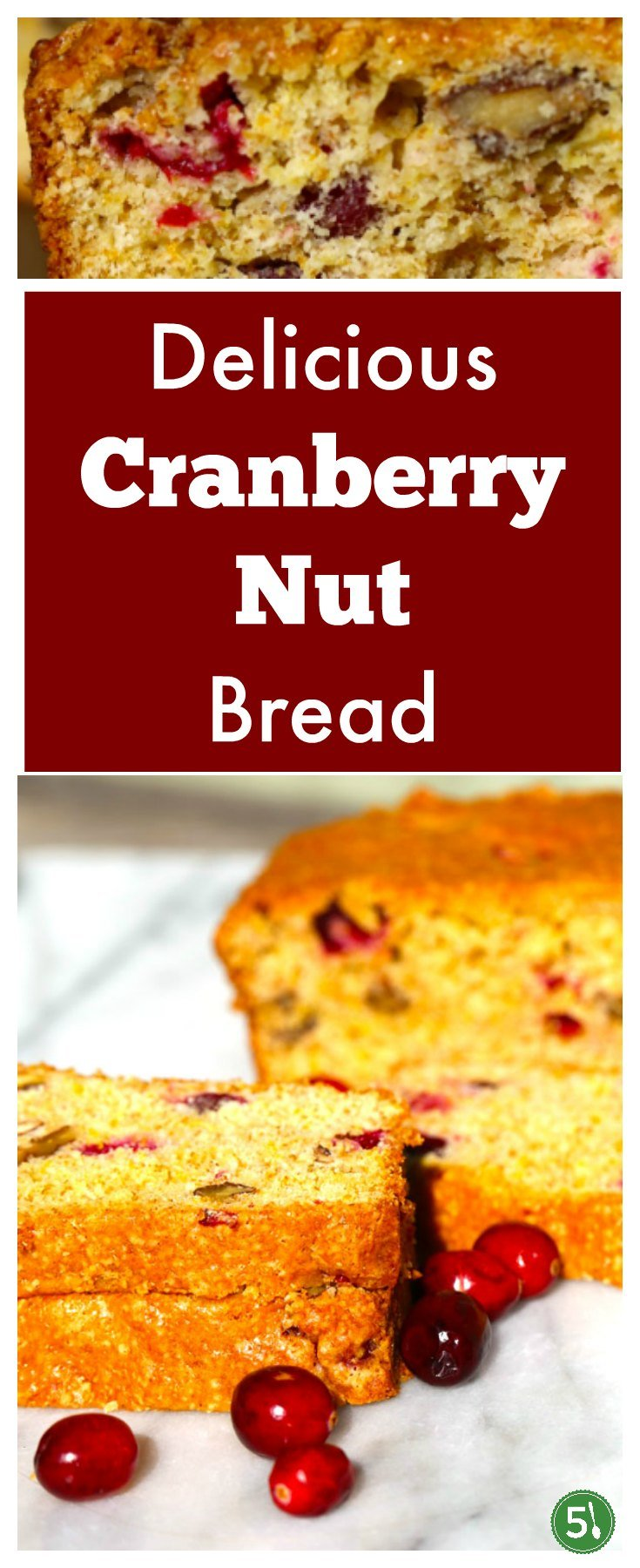 Cranberry Nut Bread recipe that is bursting with flavorful fresh ingredients including plump cranberries, orange zest, orange juice, and chopped pecans.  This is a tried and true recipe I've been enjoying for the Holidays for decades.