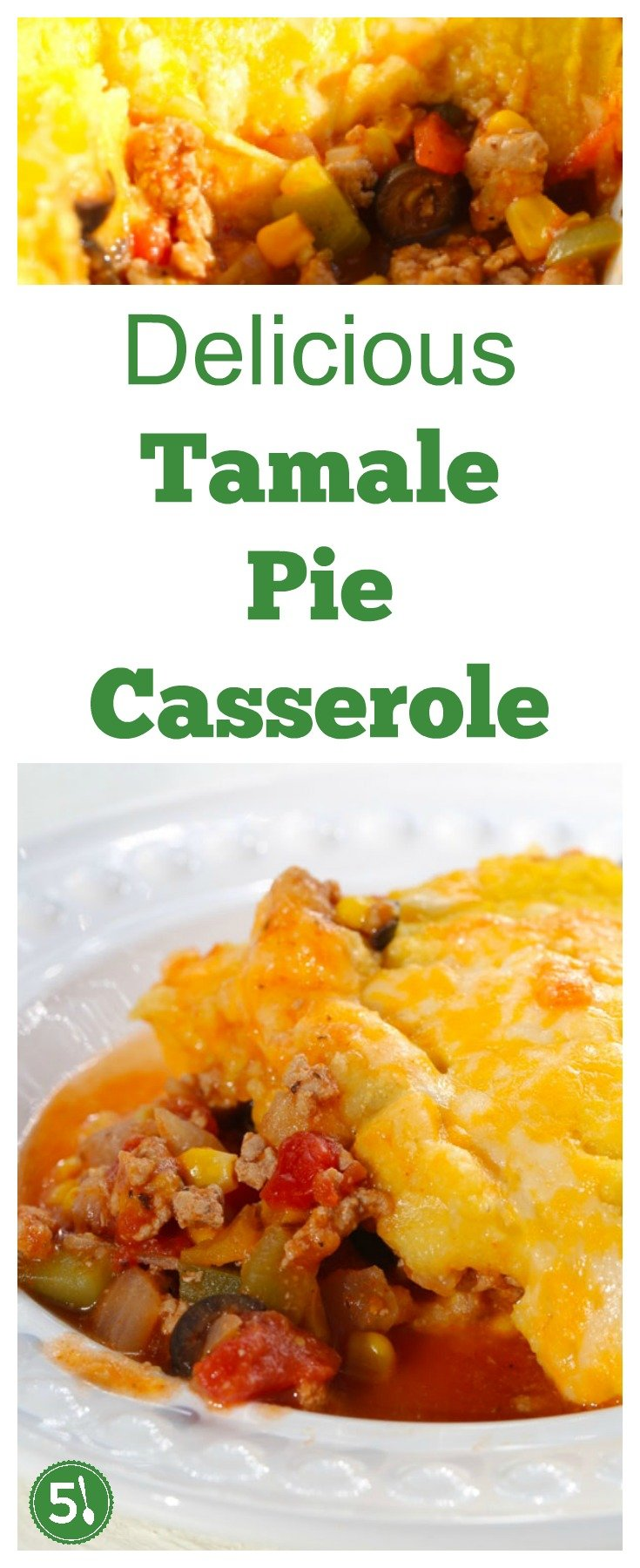 Tamale pie casserole recipe with ground beef or turkey covered in cornmeal topping is one of my favorite comfort foods.